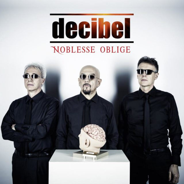 Decibel reunion album noblesse oblige tour