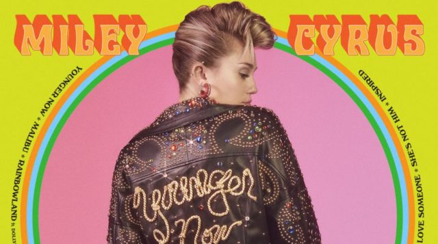 Miley Cyrus nuovo album Younger Now