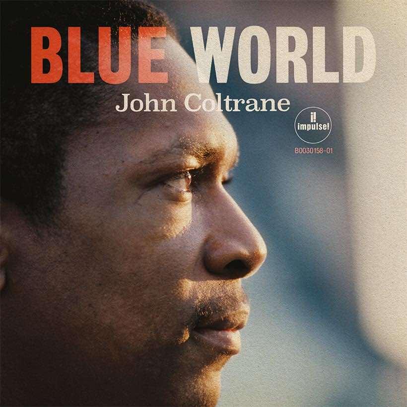 Blue World Coltrane streaming